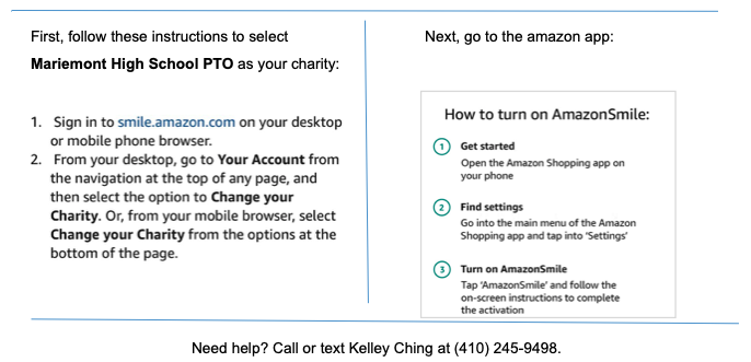 Amazon Smile Directions, contact Kelley Ching with questions at 410-245-9498