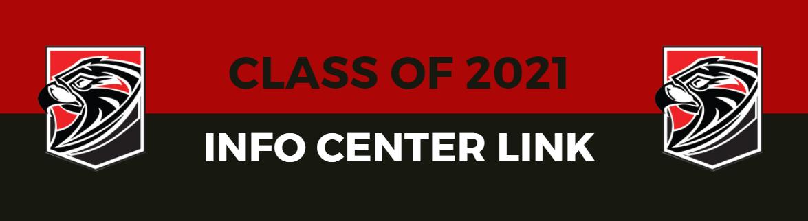 Class of 2021 Info Center Link