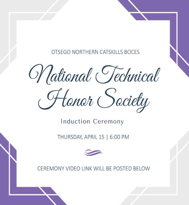 Otsego Northern Catskills BOCES National Technical Honor Society Induction Ceremony.  Thursday, April 15th at 6 p.m.  Ceremony video link will be posted below.